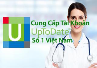 Dịch vụ cung cấp tài khoản Uptodate số 1 Việt Nam